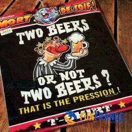 T-shirt humour TWO BEER