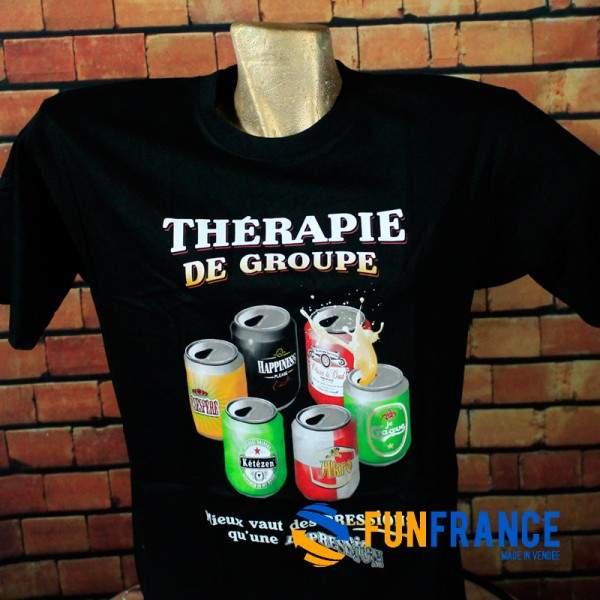 """FUNFRANCE - E-Commerce Français : T-shirt humour Thérapie de Groupe - 13.25€/ht - T-shirt humour haute qualité """"Thérapie de grou"""